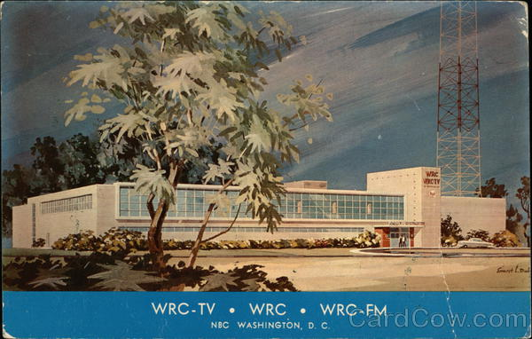 The New Home of WRC-TV, WRC & WRC-FM Washington District of Columbia