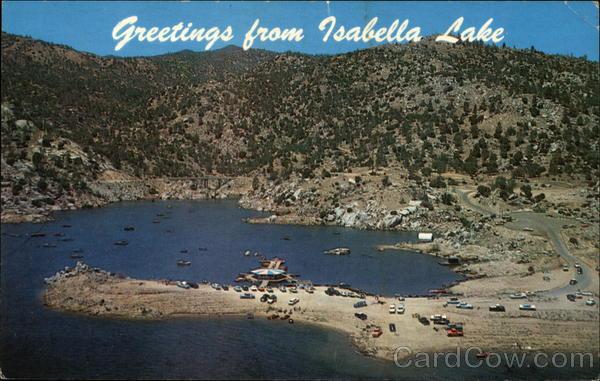 Greetings from Isabella Lake California Max Mahan