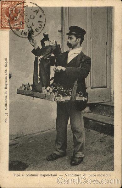Tipi e costumi napoletani - Venditore di pupi movibili Naples Italy