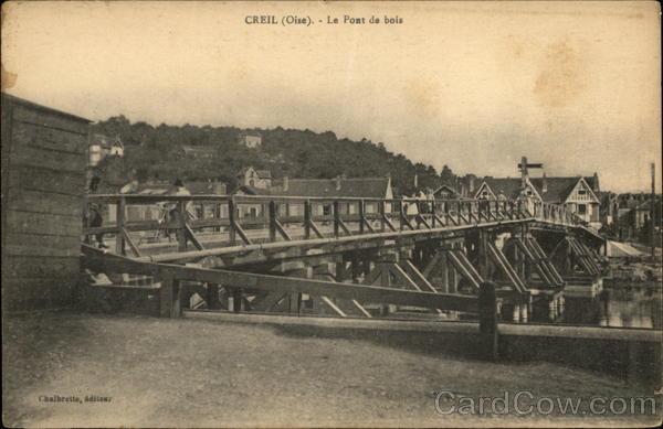 Le Pont de Bois Creil France