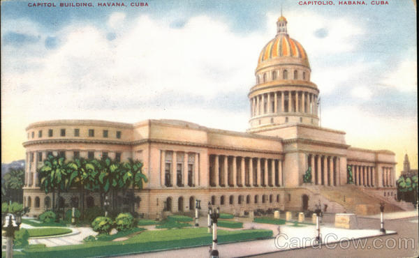 View of Capitol Building Havana Cuba