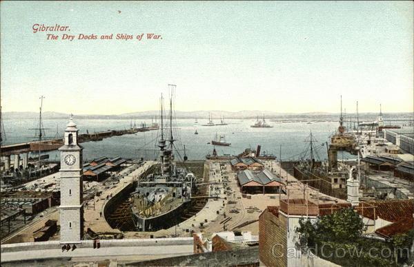 Dry Docks and Ships of War Gibraltar Spain, Portugal
