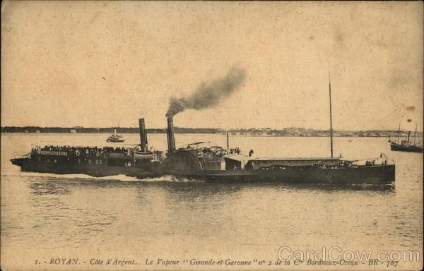 ROYAN - Cote d'Argent. Le Vapeur Gironde at Garonne Royon France
