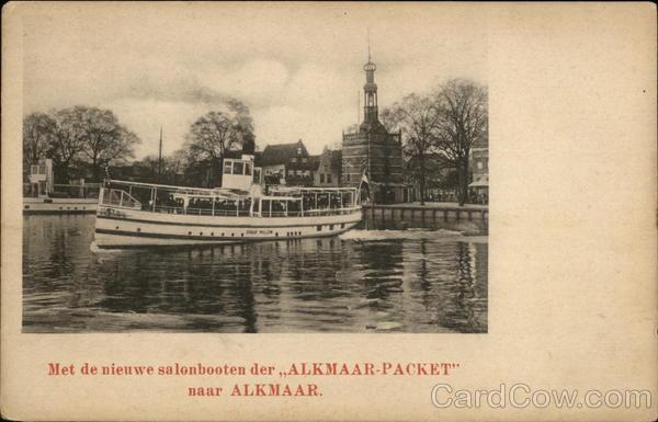 Met de nieuwe salonbooten der 'ALKMAAR-PACKET naar ALKMAR Netherlands